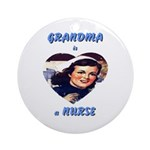 Grandma is a Nurse Ornament (Round)