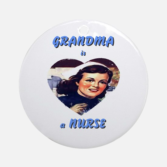 Grandma is a Nurse Ornament (Round)