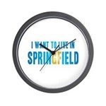 I Want To Live In Springfield Wall Clock
