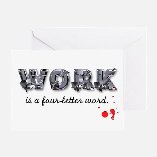 WORK Greeting Card