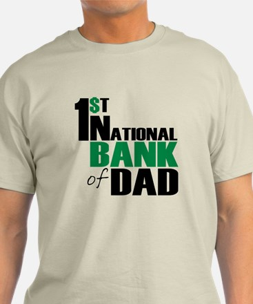 Bank of Dad T-Shirt