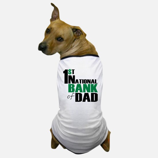 Bank of Dad Dog T-Shirt