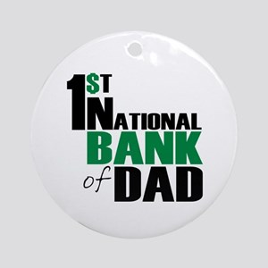 Bank of Dad Ornament (Round)
