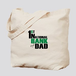 Bank of Dad Tote Bag