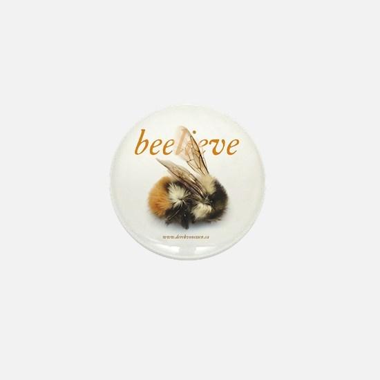 """Beelieve!"" Found Bug Mini Button"