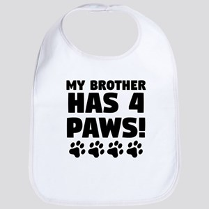 My Brother Has 4 Paws Baby Bib
