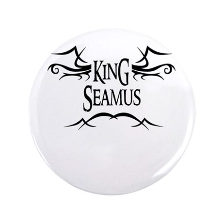 King Seamus 3.5 Button