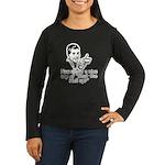 Shut The Hell Up Women's Long Sleeve Dark T-Shirt