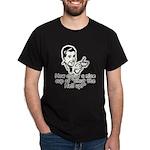 Shut The Hell Up Dark T-Shirt
