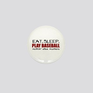 Eat Sleep Play Baseball Mini Button