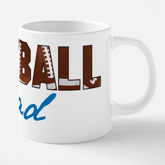 Football Dad 20 oz Ceramic Mega Mug