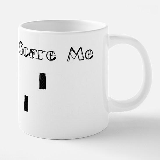 youcantscareme2sets2.png 20 oz Ceramic Mega Mug