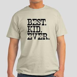Best Kid Ever Light T-Shirt
