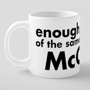 EnoughMcCain 20 oz Ceramic Mega Mug