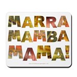 Marra Mamba Mama Mousepad