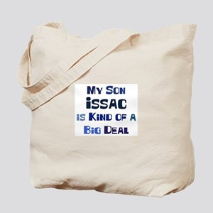 My Son Issac Tote Bag
