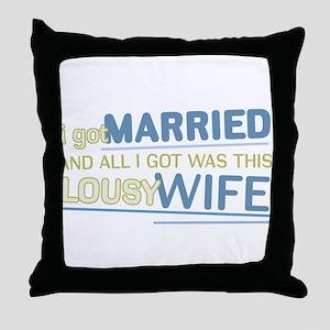Lousy Wife Throw Pillow