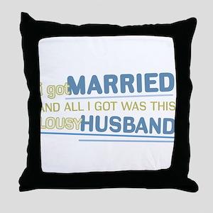 Lousy Husband Throw Pillow