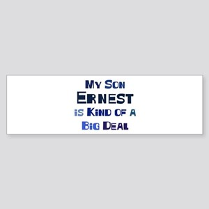 My Son Ernest Bumper Sticker