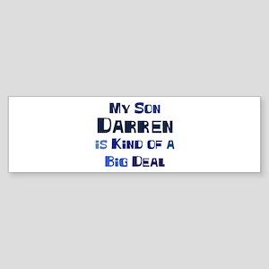 My Son Darren Bumper Sticker
