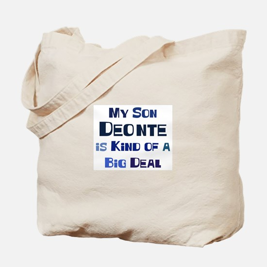 My Son Deonte Tote Bag