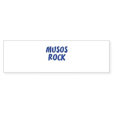 MUSOS ROCK Bumper Sticker