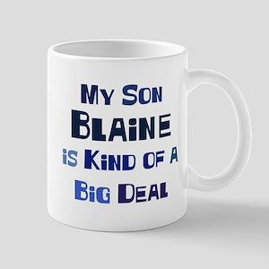 My Son Blaine Mug