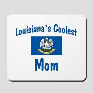 Coolest Louisiana Mom Mousepad