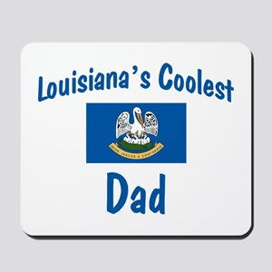 Coolest Louisiana Dad Mousepad