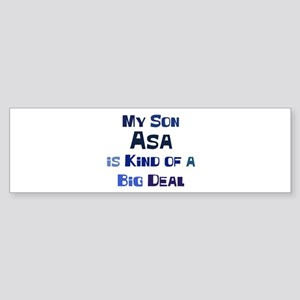 My Son Asa Bumper Sticker