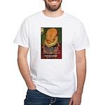 Michel de Montaigne Education White T-Shirt