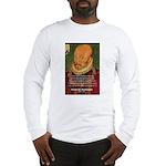 Michel de Montaigne Education Long Sleeve T-Shirt