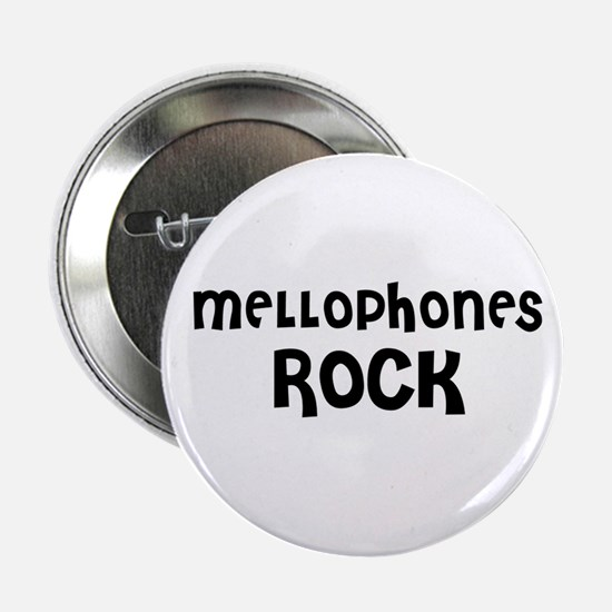 """MELLOPHONES ROCK 2.25"""" Button (10 pack)"""