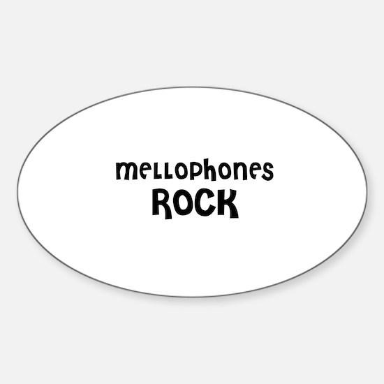 MELLOPHONES ROCK Oval Decal