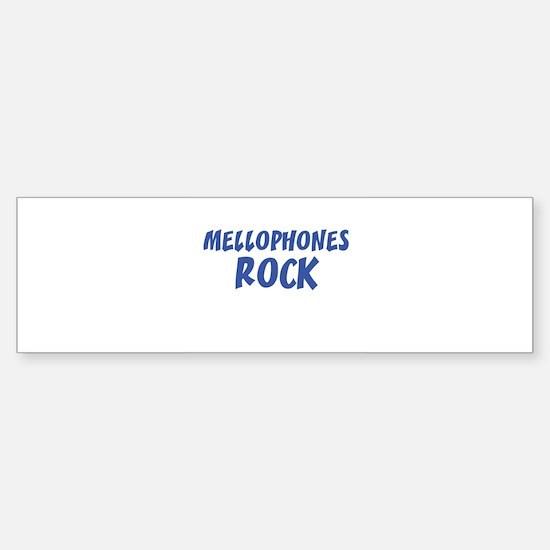 MELLOPHONES ROCK Bumper Bumper Bumper Sticker