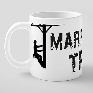 married to a tramp 20 oz Ceramic Mega Mug