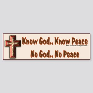 Know God Bumper Sticker