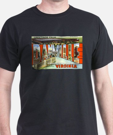 Danville Virginia Greetings T-Shirt