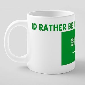 ID_RATHER_BE_IN_SAUDI_ARABI 20 oz Ceramic Mega Mug