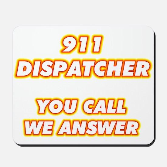 911 Dispatcher-1 Mousepad