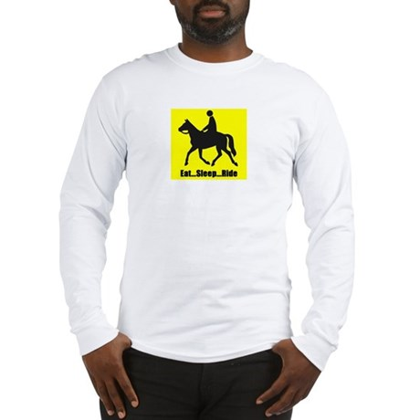 Eat sleep ride Long Sleeve T-Shirt