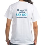 """""""10 out of 10 Babies"""" White T-Shirt"""