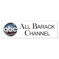 ABC - All Barack Channel Bumper Sticker (10 pk)