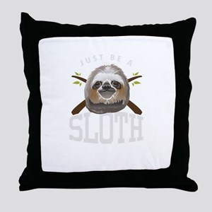 Just Be Sloth Funny Sleepy Sloths For Throw Pillow