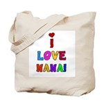 I Love Nana Tote Bag