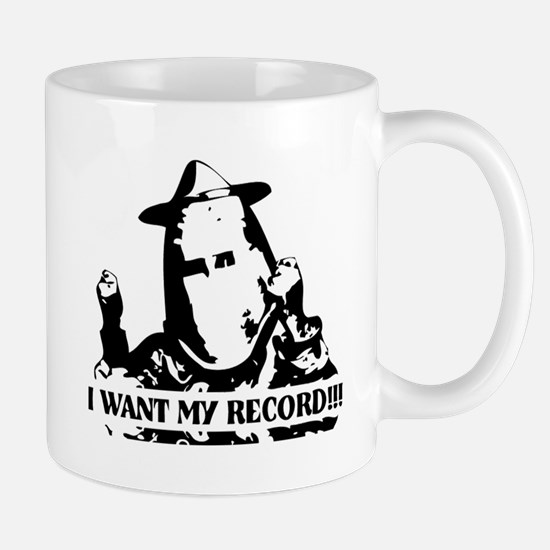 I Want My Record! Mug