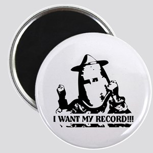 I Want My Record! Magnet