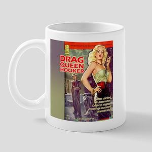 Drag Queen Hooker Mug