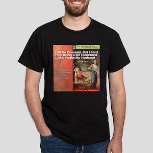 Crossdresser Husband Black T-Shirt