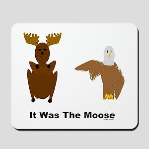 Eagle Blames Moose Mousepad